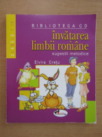 Elvira Cretu - Invatarea limbii romane