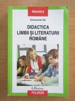 Emanuela Ilie - Didactica limbii si literaturii romane