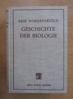 Anticariat: Erik Nordenskiold - Die Geschichte de Biologie