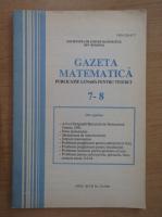 Gazeta Matematica, anul XCVII, nr. 7-8, 1992