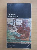 Anticariat: George Dennis - Lumea etruscilor (volumul 1)