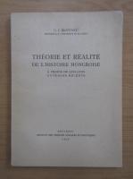 Gheorghe I. Bratianu - Theorie et realite de l'histoire Hongroise