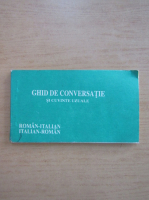 Ghid de conversatie si cuvinte uzuale roman-italian, italian-roman