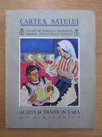 I. Simionescu - Carte Satului. Auzite si traite in tara