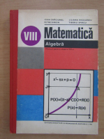 Anticariat: Ioan Craciunel - Matematica. Algebra. Manual pentru clasa a VIII-a
