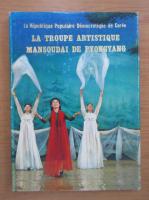 Anticariat: La troupe artistique mansoudai de Pyongyang
