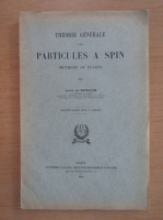 Louis de Broglie - Mecanique ondulatoire du photon. Theorie quantique des champs