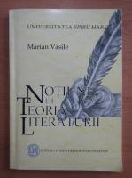 Marian Vasile - Notiuni de teoria literaturii