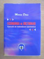 Anticariat: Marin Dinu - Economia de dictionar