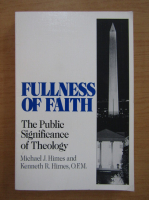 Anticariat: Michael J. Himes - Fullness of Faith