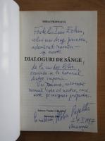 Mihai Prepelita - Dialoguri cu sange (volumul 4, cu autograful autorului)