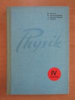 Anticariat: Mircea Oncescu - Physik. Lehrbuch fur den IV