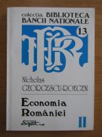 Anticariat: Nicholas Georgescu Roegen - Opere complete, volumul 2. Economia Romaniei