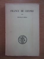 Anticariat: Nicolae Iorga - France de Chypre