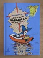 Nikolai Nosov - Aventurile lui Habarnam si ale prietenilor sai