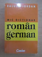 Anticariat: Raluca Iordan - Mic dictionar roman-german