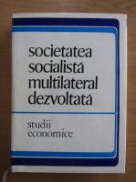 Anticariat: Societatea socialista multilateral dezvoltata