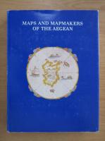 Anticariat: Vasilis Sphyroeras - Maps and map-makers of the Aegean