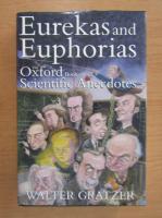 Anticariat: Walter Gratzer - Eurekas und euphorias