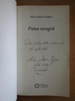 Alina Maria Grigore - Pana neagra (cu autograful autoarei)