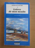 Anticariat: Alphonse Daudet - Lettres de mon moulin