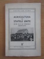 Anticariat: Aurelian Pana - Agricultura in Statele Unite