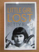 Anticariat: Betty Rich - Little Girl Lost