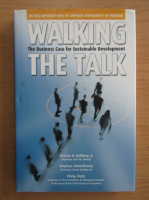 Anticariat: Charles O. Holliday - Walking the Talk