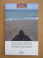 Daniel Cornea - Sexualitatea. O privire din tinda bisericii