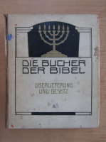 Die Bucher der Bibel (volumul 1)