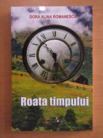 Dora Alina Romanescu - Roata timpului