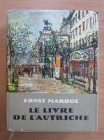 Anticariat: Ernst Marboe - Le livre de l'Autriche