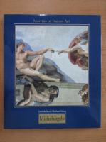 Anticariat: Gabriele Bartz - Michelangelo Buonarroti