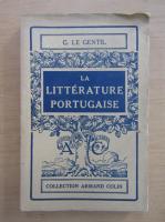 Anticariat: Georges Le Gentil - La Litterature Portugaise