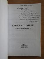 Grigore Man - Litiera cu muze (cu autograful autorului)