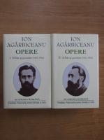 Anticariat: Ion Agarbiceanu - Opere (volumele 1 si 2)