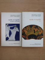 Jean Pierre Vernant -Mythe et tragedie