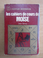 Anticariat: Jean Sendy - Les cahiers de cours de Moise