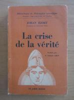 Johan Hjort - La crise de la verite