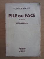 Jolan Foldes - Pile ou Face
