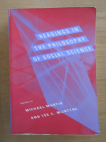 Anticariat: Michael Martin - Reading in the Philosophy of Social Science