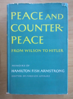 Anticariat: Peace and counterpeace. From Wilson to Hitler