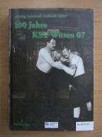 Anticariat: Ralf Piorr - 100 Jahre KSV Witten 07