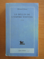 Richard Russo - Le declin de l'empire Whiting