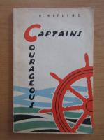 Anticariat: Rudyard Kipling - Captains Courageous