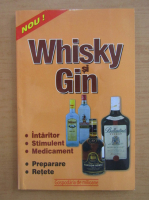 Anticariat: Whisky si gin