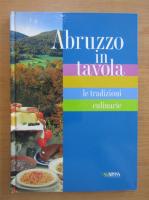 Anticariat: Abruzzo in tavola le tradizioni culinarie