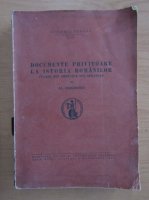 Anticariat: Al. Ciornaescu - Documente privitoare la istoria romanilor
