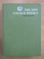 Anticariat: Albert V. Baez - The New College Physics. A spiral approach