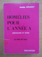 Anticariat: Amedee Brunot - Homelies pour l'anne a dimanches et Jours de Fete. La Voix de Dieu